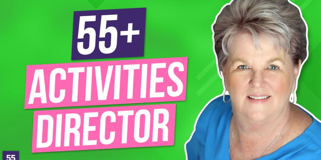 55+ActivitiesDirector